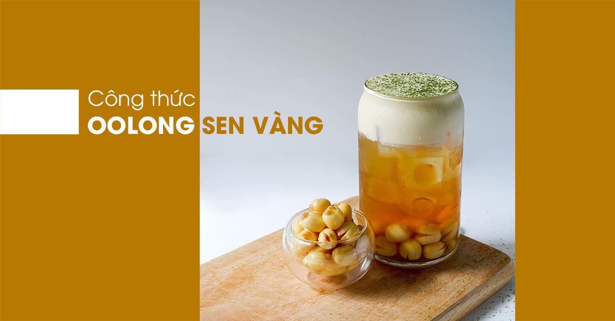 công thức trà oolong sen vàng milkfoam