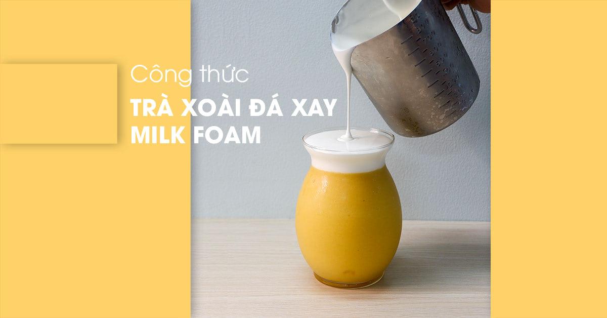 công thức trà xoài đá xay milkfoam