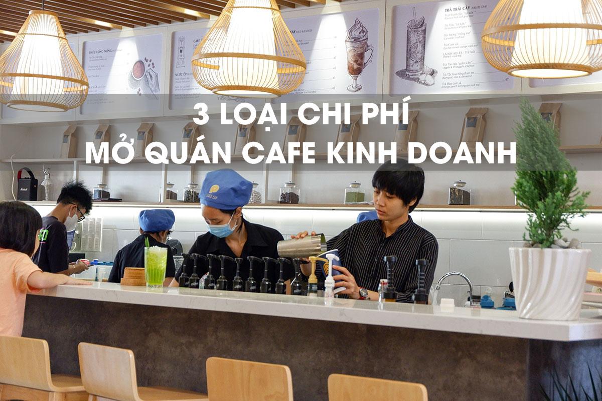 chi phí mở quán cafe kinh doanh